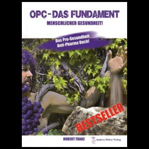 OPC - Das Fundament menschlicher Gesundheit - Buch von Robert Franz